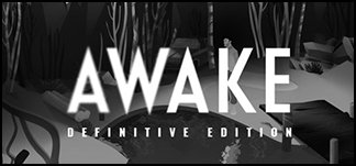 AWAKE - Definitive Edition
