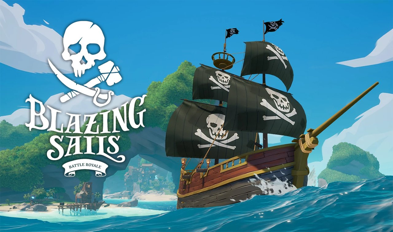 Blazing Sails - Das Piraten Battle Royale