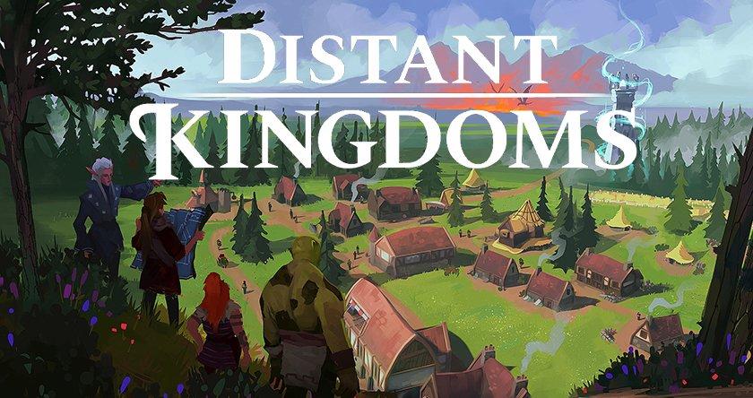 Distant Kingdoms
