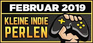 Indiegames: Kleine Perlen im Februar 2019
