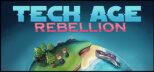 Tech Age: Rebellion