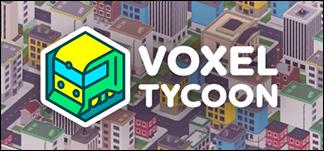 Voxel Tycoon – Transport-Sim in einer unbegrenzten Voxelwelt