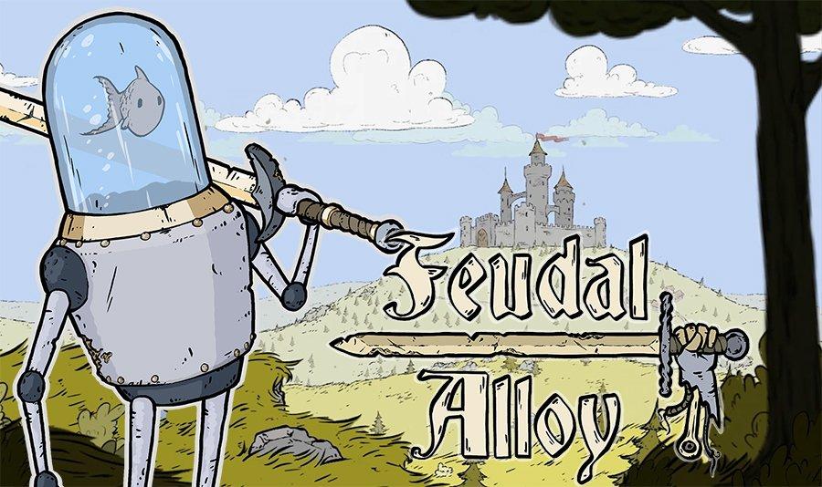 Feudal Alloy