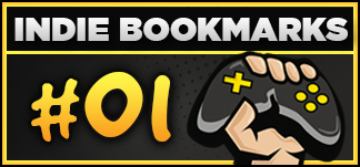 Indiegames Inside – Indie Bookmarks #01