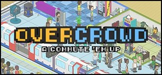 Overcrowd: A Commute 'Em Up