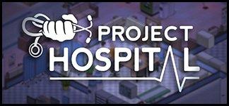 Project Hospital - Krankenhaus Simulation auf den Spuren von Theme Hospital